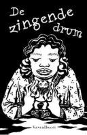 zingende drum - tekst en tekeningen marijke van mil